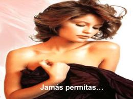 JAMAS PERMITAS
