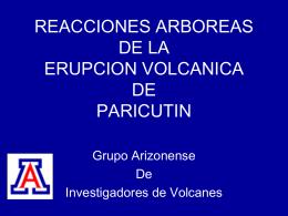 REACCIONES ARBOREAS DE LA ERUPCION VOLCANICA DE