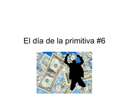 El día de la primitiva #6