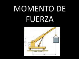 MOMENTO DE FUERZA