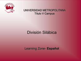 División Silábica - Sistema Universitario Ana G.