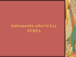 Información sobre la Ley FERPA