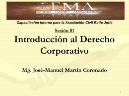 Derecho Corporativo: Enfoques, Contenido y