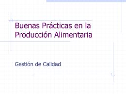 Buenas Prácticas en la Producción Alimentaria