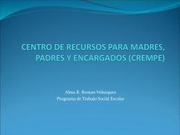 CENTRO DE RECURSOS PARA MADRES, PADRES Y