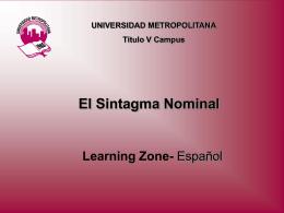 El Sintagma Nominal - Sistema Universitario Ana G.