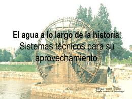 El agua a lo largo de la historia: Sistemas