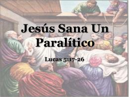 Jesús Sana Un Paralítico
