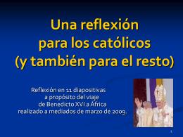 Una reflexión para los católicos (y para el resto