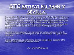STC ESTUVO EN JAEN Y SEVILLA.