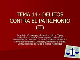 TEMA 14.- DELITOS CONTRA EL PATRIMONIO (II) -