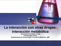 La interacción con otras drogas
