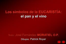 LOS SÍMBOLOS DE LA EUCARISTIA - Dominicos
