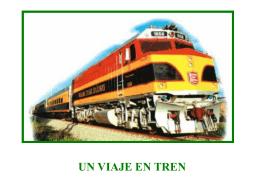 UN VIAJE EN TREN - Presentaciones.org
