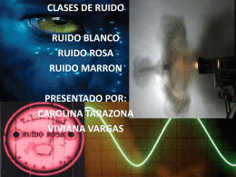RUIDO BLANCO - Apreciación Sonora