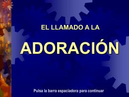 EL LLAMADO A LA ADORACIÓN