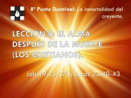 LECCIÓN 8: EL ALMA DESPUÉS DE LA MUERTE (LOS
