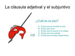 La cláusula adjetival y el subjuntivo