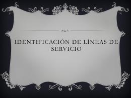 Identificación de líneas de servicio
