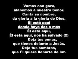 Vine a alabar a Dios. Vine a alabar a Dios. Vine