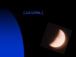LA LUNA..] - FISICA.QUIMICA.ASTRONOMIA | IES