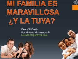 MI FAMILIA ES MARAVILLOSA ¿Y LA TUYA?