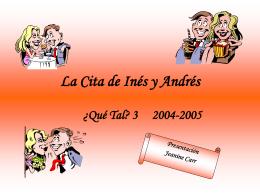 La Cita de Inés y Andrés