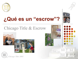 "¿Qué es un ""escrow"" - Chicago Title Connection"