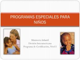 PROGRAMAS ESPECIALES PARA NIÑOS