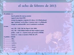 el ocho de febrero de 2013