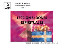 LECCIÓN 5: DONES ESPIRITUALES.