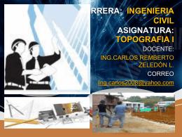 CARRERA: INGENIERIA CIVIL ASIGNATURA: TOPOGRAFIA