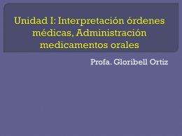 Unidad I: Interpretación órdenes médicas,