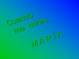 Cuando me mires, María