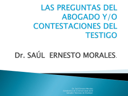LAS PREGUNTAS DEL ABOGADO Y/O CONTESTACIONES DEL