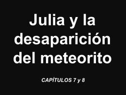 Julia y la desaparición del meteorito