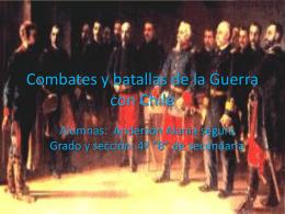 Combates y batallas de la Guerra con Chile