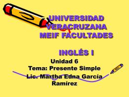 Inglés I Unidad 6 Tema: Presente Simple