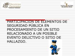 PARTICIPACION DE ELEMENTOS DE SEGURIDAD PÚBLICA EN