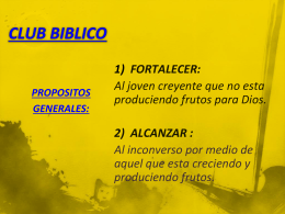 PROPOSITOS GENERALES (CLUB BIBLICO)