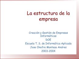 La estructura de la empresa
