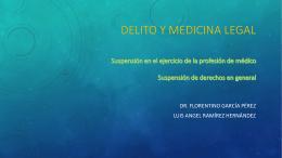 Delito y medicina legal - Carpe Diem – Cogito ergo
