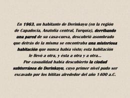 En 1963, un habitante de Derinkuyu (en la región