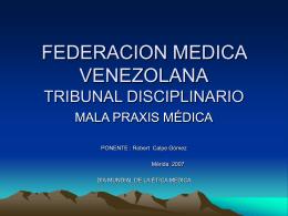 FEDRCION MEDICA VENEZOLANA TRIBUNAL DISCIPLINARIO
