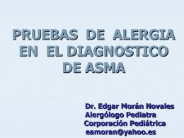 Pruebas de Alergia en el Diagnóstico de Asma