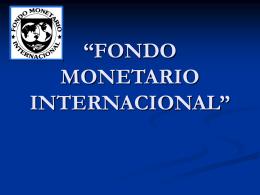 "FONDO MONETARIO INTERNACIONAL"""