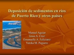 Deposicion de sedimentos en rios de Puerto Rico y