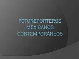 Fotógrafos Mexicanos Contemporáneos