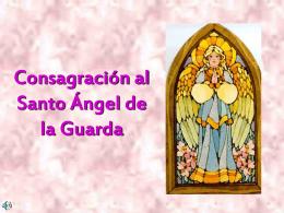 Consagración al Santo Ángel de la Guarda
