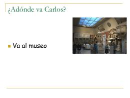 Adonde va Carlos?